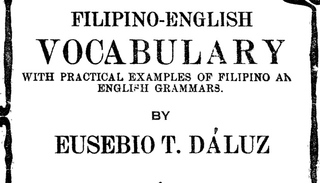 The Filipino language that might have been (Third of a three-part series)