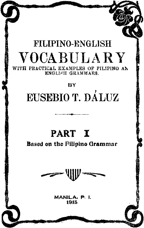 The Filipino language that might have been (Third of a three